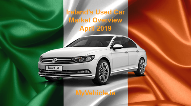 MyVehicle.ie Nationwide Market Overview for April 2019
