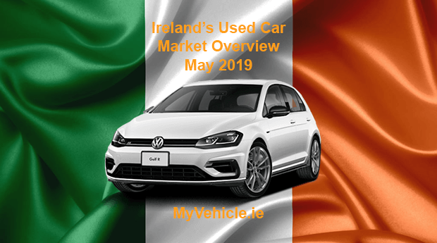 MyVehicle.ie Nationwide Market Overview for May 2019